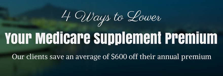 Lower Your Medicare Supplement Premium